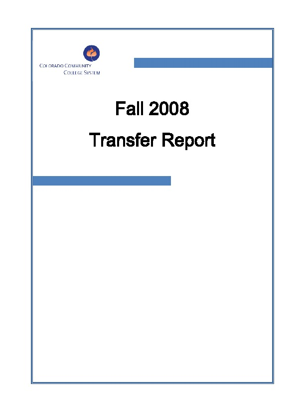 2008 Fall Transfer Report – Cohort of new CCCS students enrolled in Summer and Fall 2005 with transfer summary as of Fall 2008 (Three Year) PDF